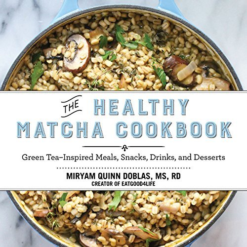 The Healthy Matcha Cookbook: Green Tea--Inspired Meals, Snacks, Drinks, and Desserts by Miryam Quinn Doblas (2015-10-22)