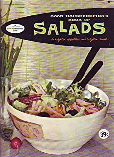 Good Housekeeping's Book of Salads - To Heighten Appetites and Brighten Meals