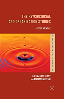The Psychosocial and Organization Studies: Affect at Work