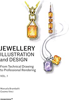 Jewellery Illustration and Design: Techniques for Achieving Professional Results