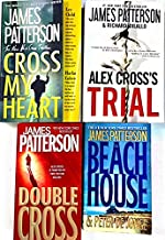 James Patterson-4 Books: Cross My Heart, Alex Cross's Trial, Double Cross, & The Beach House