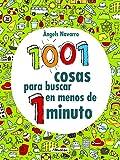 1001 cosas para buscar en menos de 1 minuto (Juega y aprende)