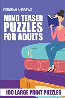Mind Teaser Puzzles For Adults: Light Up Puzzle - 100 Large Print Puzzles (Brain Games For Adults)
