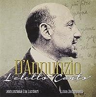 D'Annunzio - L'Eletto Canto