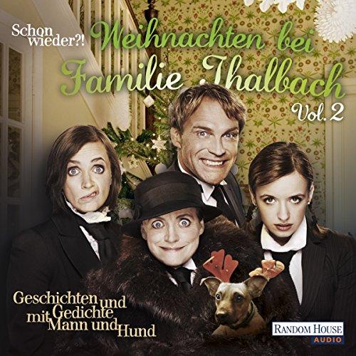 Schon wieder!? Weihnachten bei Familie Thalbach audiobook cover art