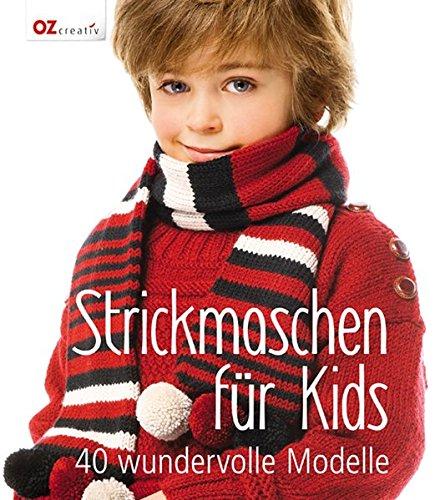 Strickmaschen für Kids: 40 wundervolle Modelle