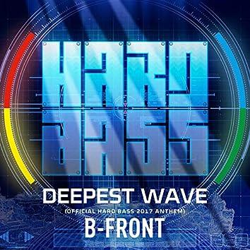 Deepest Wave (Official Hard Bass 2017 Anthem)