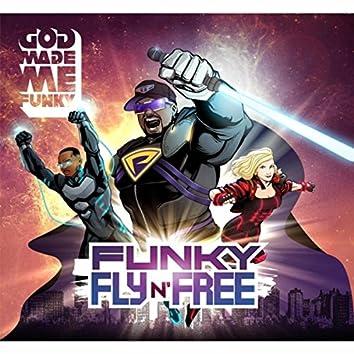 Funky Fly 'n' Free