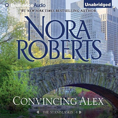Convincing Alex     The Stanislaskis, Book 4              Autor:                                                                                                                                 Nora Roberts                               Sprecher:                                                                                                                                 Christina Traister                      Spieldauer: 6 Std. und 43 Min.     1 Bewertung     Gesamt 5,0