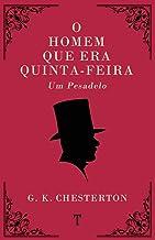 O Homem Que Era Quinta-Feira: Um Pesadelo (Portuguese Edition)