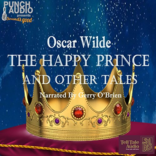 The Happy Prince and Other Stories, 1913 Edition audiobook cover art
