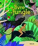 Grands Classiques a Petits Pas - Le Livre de la Jungle / Album Grand Format - Dès 5 ans - Lito - 01/09/2013