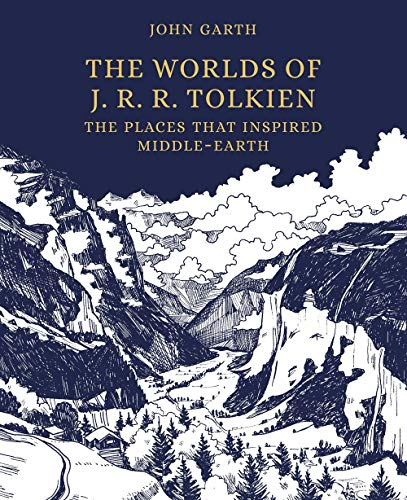 Image of The Worlds of J. R. R. Tolkien: The Places That Inspired Middle-earth