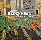 Songtexte von Blockhead - The Music Scene