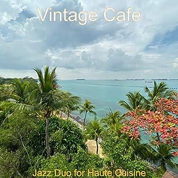 Jazz Duo for Haute Cuisine