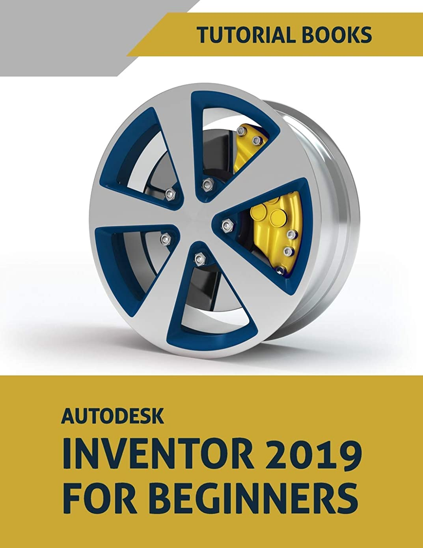 モナリザ延ばすスロベニアAutodesk Inventor 2019 For Beginners: Part Modeling, Assemblies, and Drawings