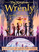 Beneath the Stone Forest (The Kingdom of Wrenly)