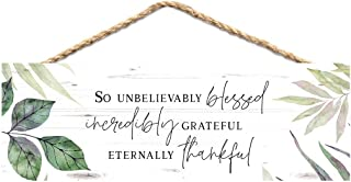 P. Graham Dunn So Unbelievably Blessed Grateful Thankful Green 10 x 3 Pine Wood String Sign