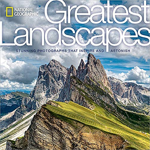 Compare Textbook Prices for National Geographic Greatest Landscapes: Stunning Photographs That Inspire and Astonish Illustrated Edition ISBN 9781426217128 by National Geographic,Steinmetz, George