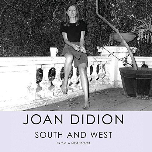 South and West: From a Notebook                   De :                                                                                                                                 Joan Didion                               Lu par :                                                                                                                                 Kimberly Farr                      Durée : 2 h et 51 min     Pas de notations     Global 0,0