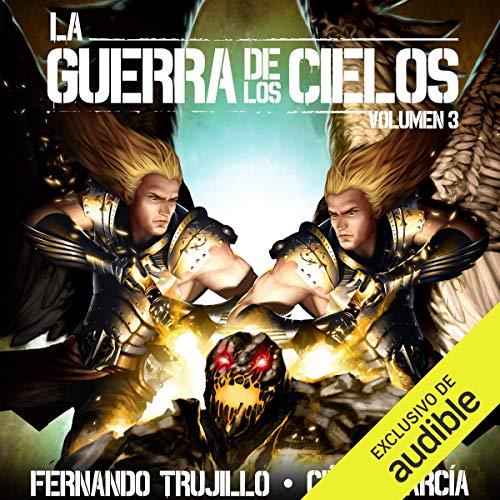 Diseño de la portada del título La Guerra de los Cielos: Volumen 3