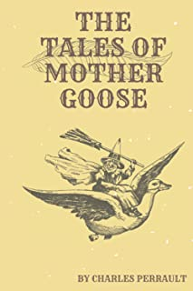 THE TALES OF MOTHER GOOSE BY CHARLES PERRAULT: Original