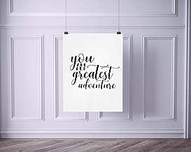 You Are Our Greatest Adventure Script   Wall Decor Modern Nursery Art Print