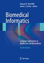 Biomedical Informatics: Computer Applications in Health Care and Biomedicine (Health Informatics) PDF