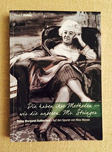 Die haben ihre Methoden - wir die unseren, Mr. Stringer: Dame Margaret Rutherford - Auf den Spuren von Miss Marple