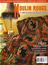 Moulin Rouge: A Quilt by Jenny and Simon Haskins [Creative Expressions Special Edition]