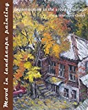 Mood in landscape painting: Impressionism in the urban landscape (English Edition)