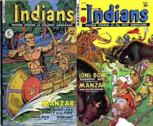 Indians. Issues 3 and 4. Picture stories of the first...
