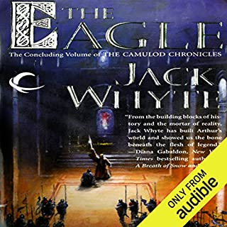 The Eagle     Camulod Chronicles, Book 9              Written by:                                                                                                                                 Jack Whyte                               Narrated by:                                                                                                                                 Kevin Pariseau                      Length: 29 hrs and 26 mins     7 ratings     Overall 5.0