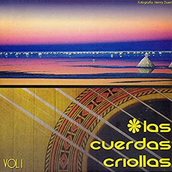 Las Cuerdas Criollas Vol. 1