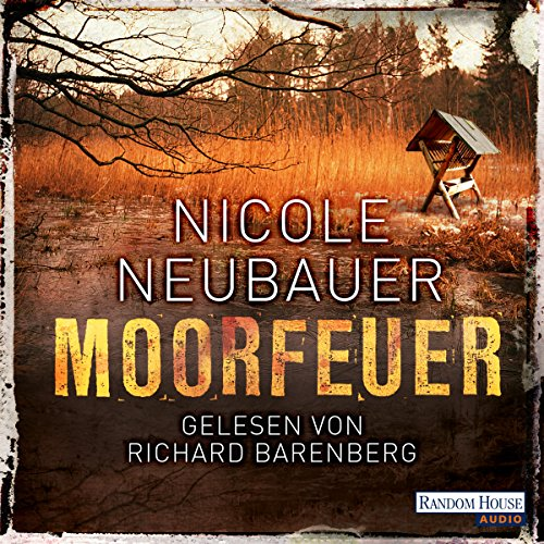 Moorfeuer     Hauptkommissar Waechter 2              By:                                                                                                                                 Nicole Neubauer                               Narrated by:                                                                                                                                 Richard Barenberg                      Length: 9 hrs and 2 mins     Not rated yet     Overall 0.0