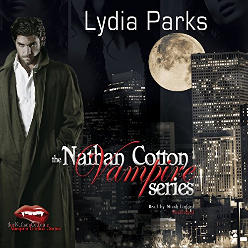 The Nathan Cotton Vampire Series, Books 1-5 audiobook cover art