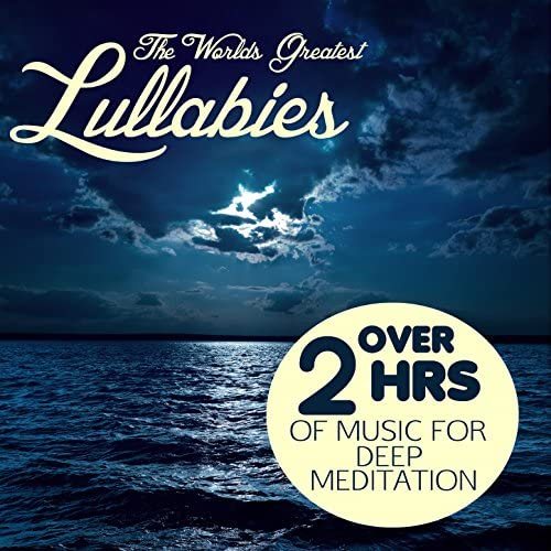 Lullabies for Deep Meditation, Zen Meditation and Natural White Noise and New Age & Yoga