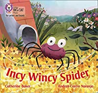 Incy Wincy Spider: Band 00/Lilac (Collins Big Cat Phonics for Letters and Sounds)
