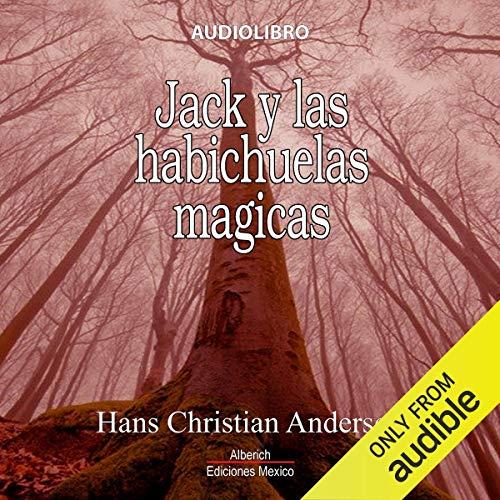 Jack y las habichuelas magicas [Jack and the Beanstalk] Titelbild