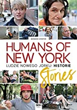 Humans of New York: Stories. Ludzie Nowego Jorku: Historie