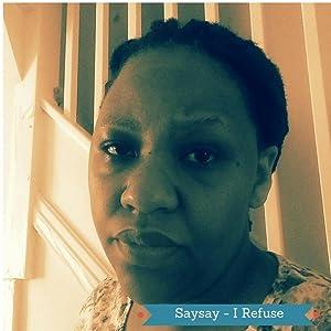 Saysay - I Refuse