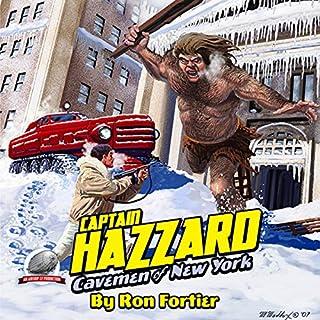 Captain Hazzard: Cavemen of New York audiobook cover art