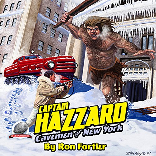 Captain Hazzard: Cavemen of New York audiobook cover art