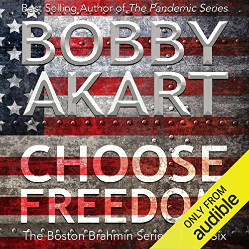 Choose Freedom audiobook cover art