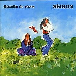 Recolte De Reves by Les Seguin