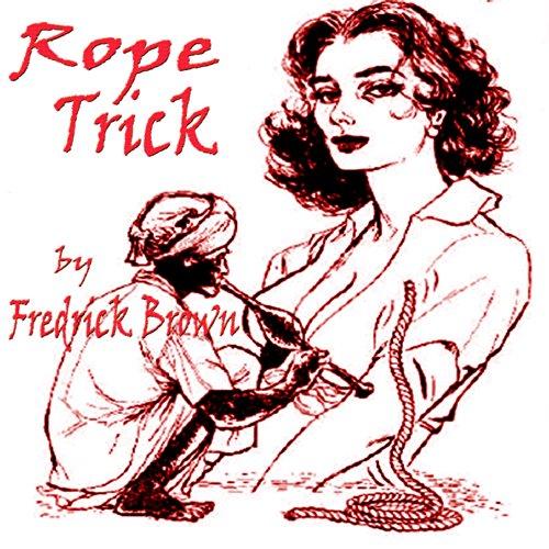 Rope Trick audiobook cover art
