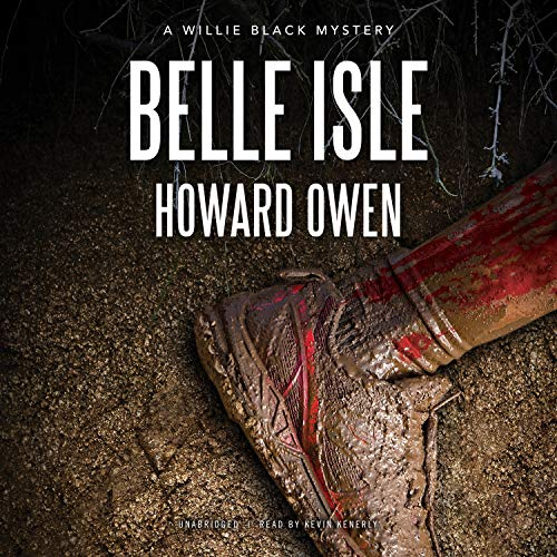 Belle Isle: A Willie Black Mystery