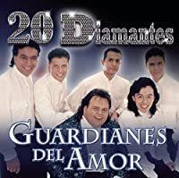 20 Diamantes by Guardianes Del Amor (2013-05-03)