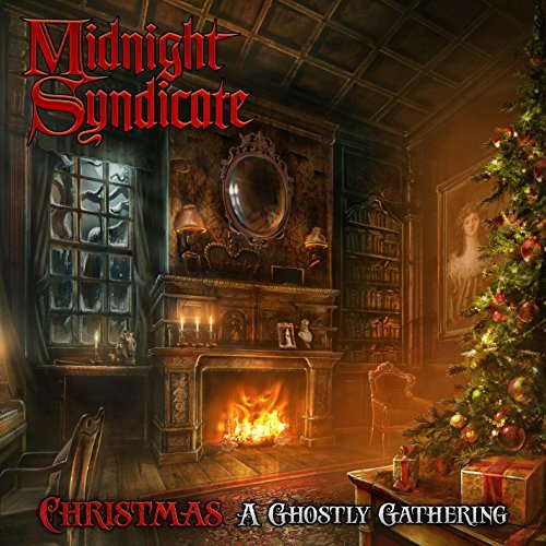 Christmas: A Ghostly Gathering by Midnight Syndicate (2015-08-03)