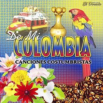De Mi Colombia (Canciones Costumbristas)